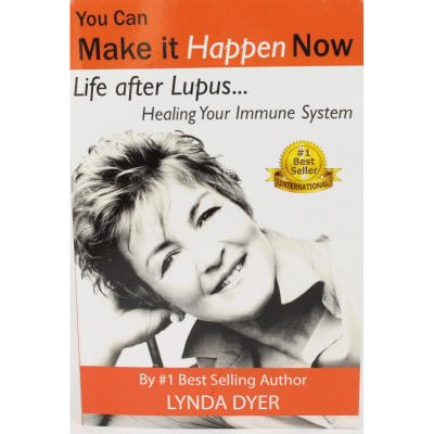 Life after Lupus -Healing your Immune System by Lynda Dyer